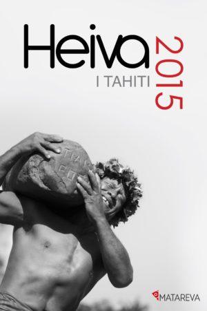 Livre Heiva I Tahiti 2015