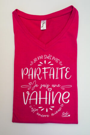 "Tee-Shirt Vahine ""Parfaite"" Fushia"